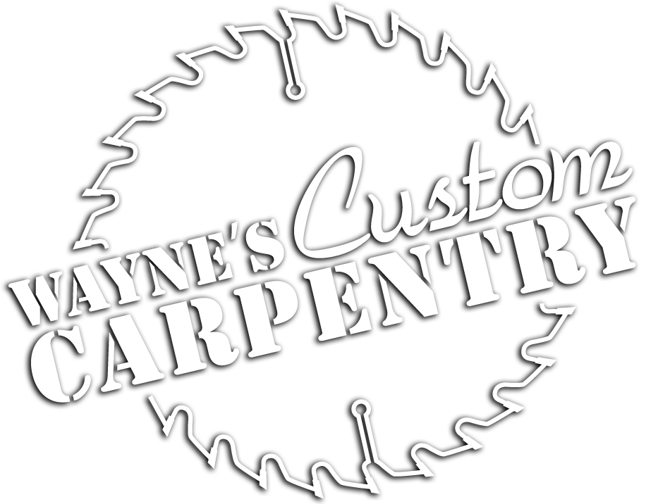Wayne's Custom Carpentry
